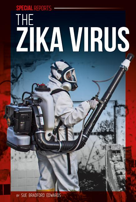 Zika Virus, The