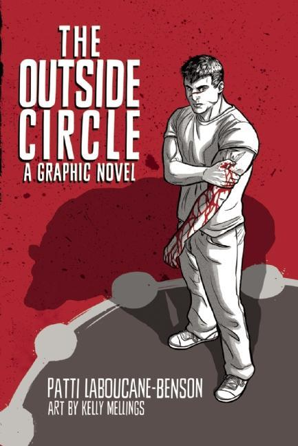 Outside Circle, The: A Graphic Novel