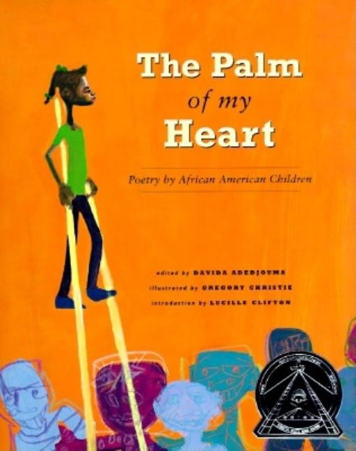 The Palm of My Heart, The: Poetry by African American Children