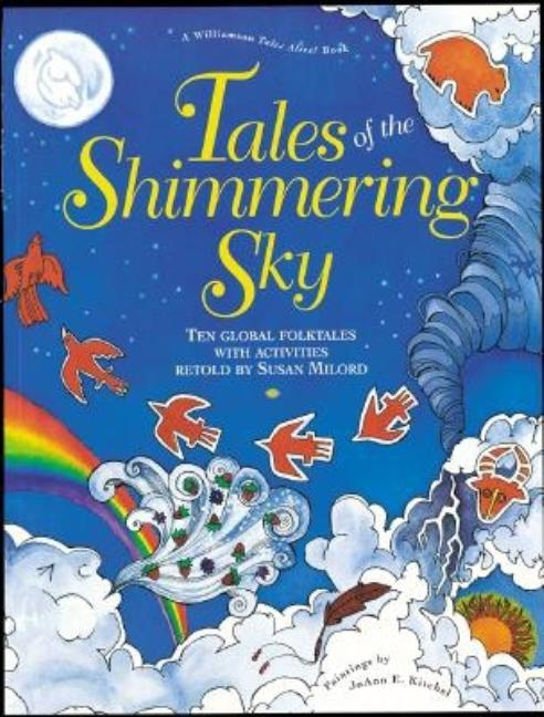 Tales of the Shimmering Sky: Ten Global Folktales with Activities