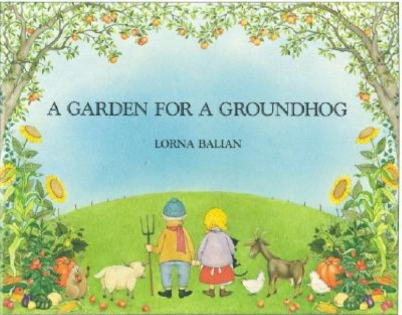 A Garden for a Groundhog