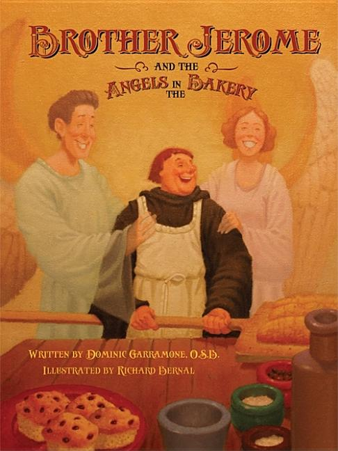 Brother Jerome and the Angels in the Bakery