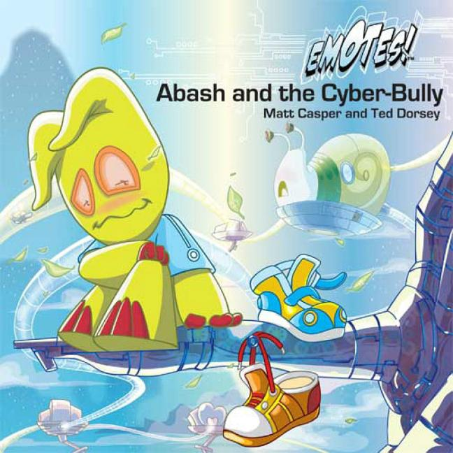 Abash and the Cyber-Bully