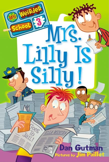 Mrs. Lilly Is Silly!