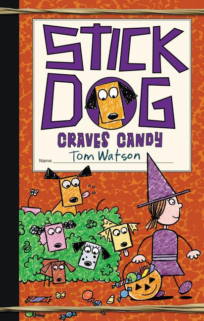 Stick Dog Craves Candy