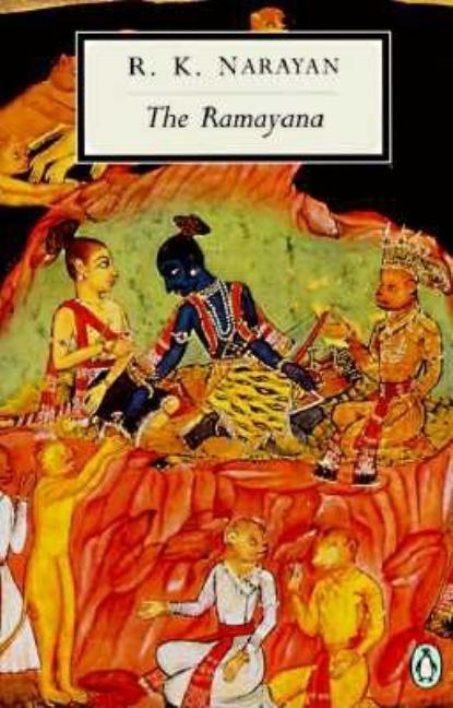 Ramayana: A Shortened Modern Prose Version of the Indian Epic