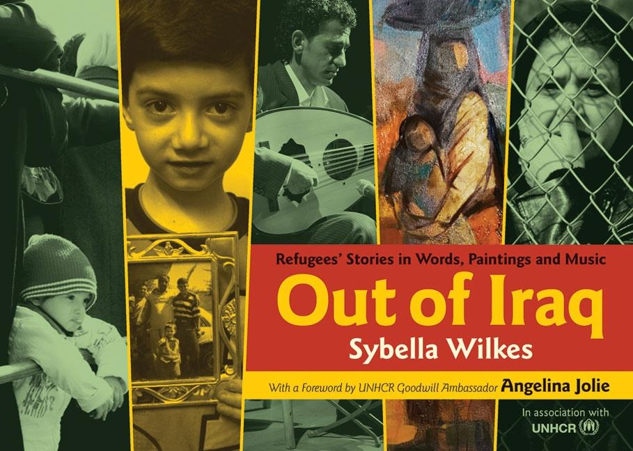 Out of Iraq: Refugees' Stories in Words, Paintings and Music