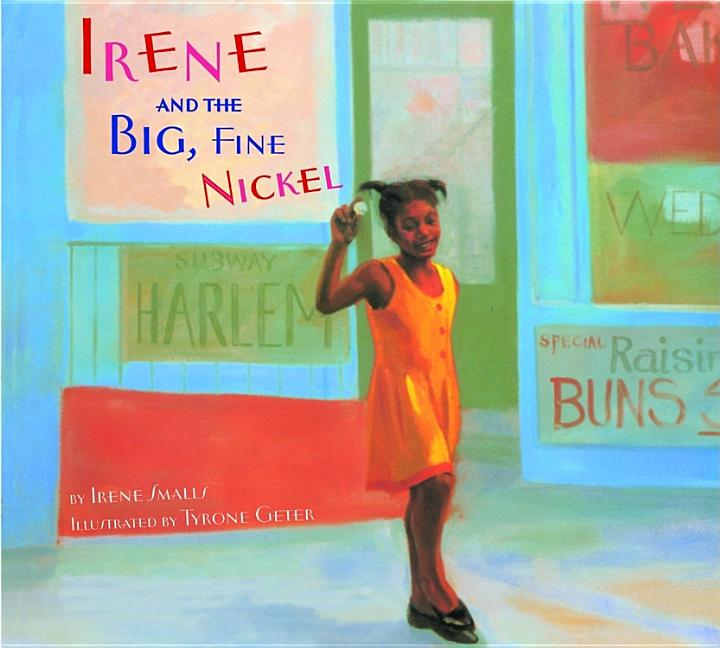 Irene and the Big, Fine Nickel