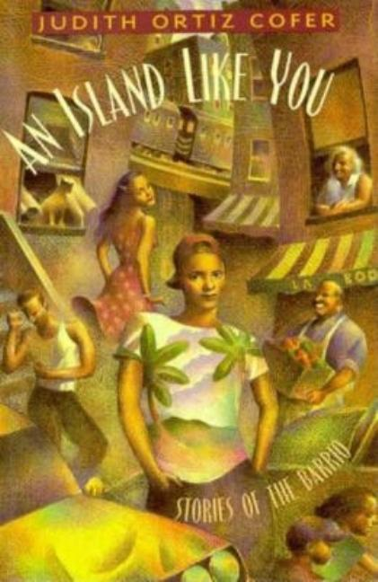 An Island Like You: Stories of the Barrio