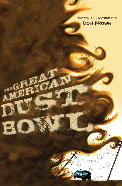 Great American Dust Bowl, The