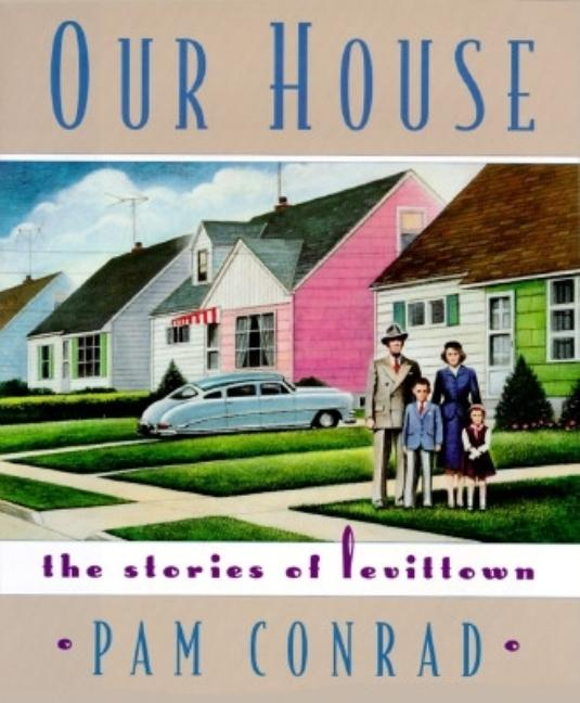 Our House: The Stories of Levittown