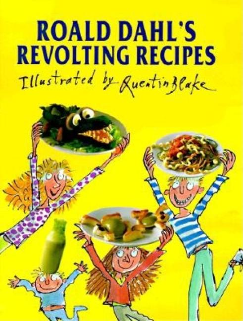 Roald Dahl's Revolting Recipes