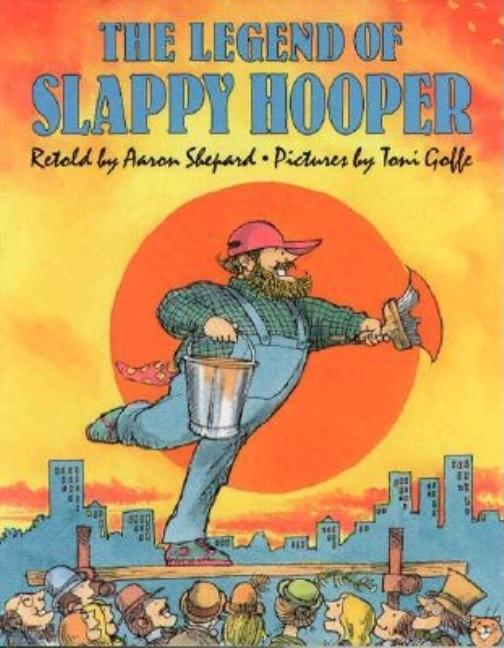 The Legend of Slappy Hooper: An American Tall Tale