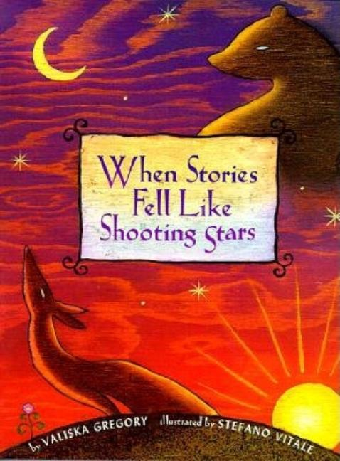 When Stories Fell Like Shooting Stars