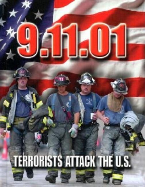 9.11.01: Terrorists Attack the U.S.