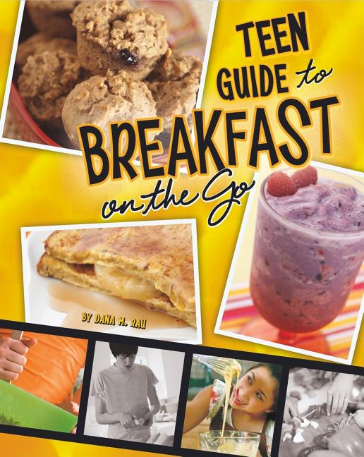 Teen Guide to Breakfast on the Go