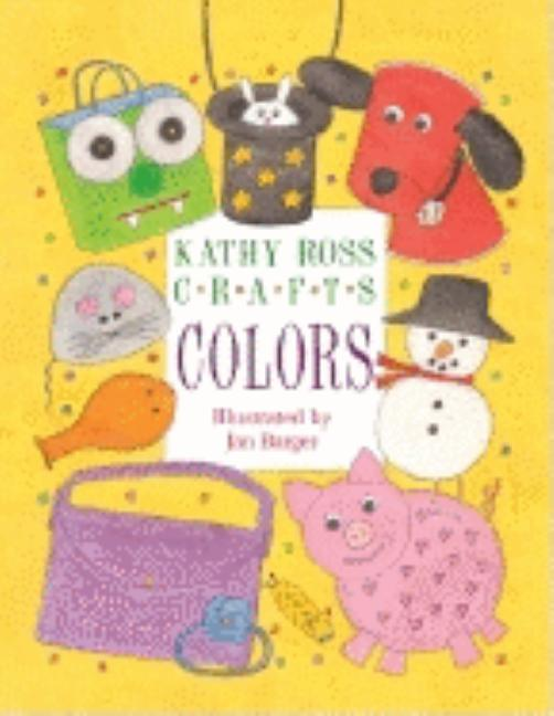 Kathy Ross Crafts Colors
