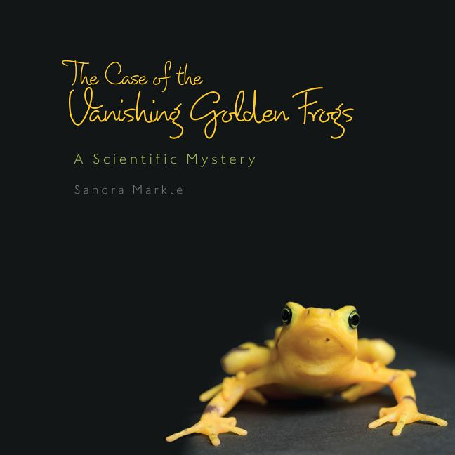 The Case of the Vanishing Golden Frogs: A Scientific Mystery