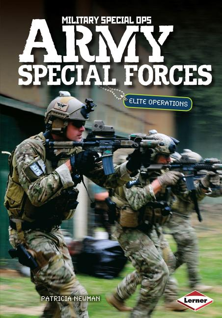 Army Special Forces: Elite Operations