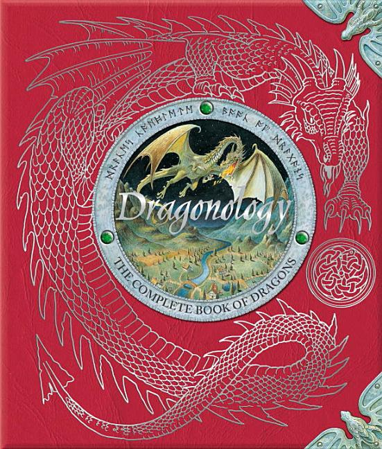 Dragonology: The Complete Book of Dragons