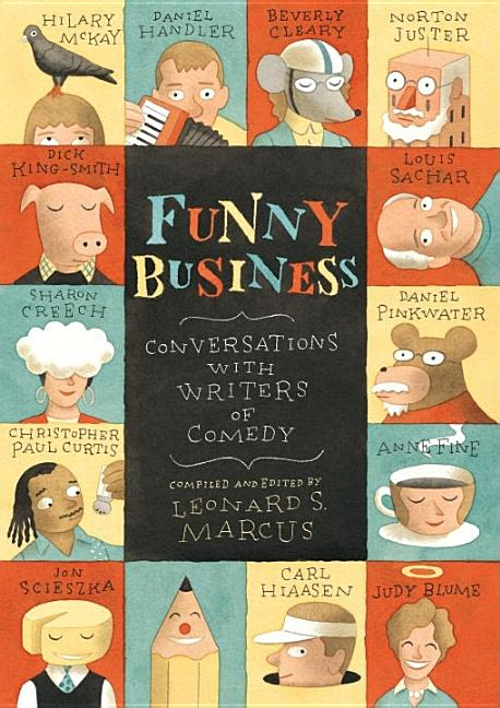 Funny Business: Conversations with Writers of Comedy