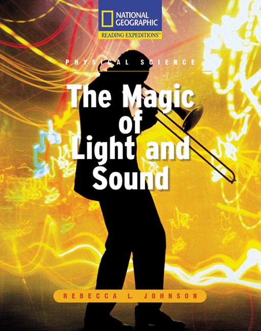 The Magic of Light and Sound