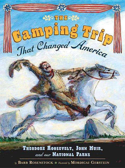 Camping Trip That Changed America, The