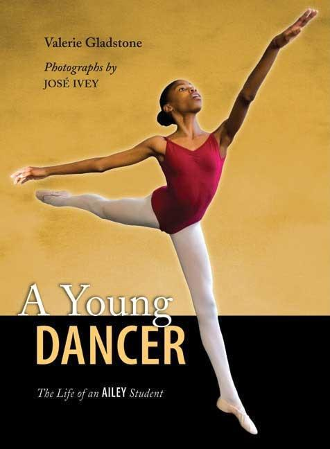 Young Dancer, A: The Life of an Ailey Student