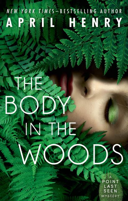 Body in the Woods, The