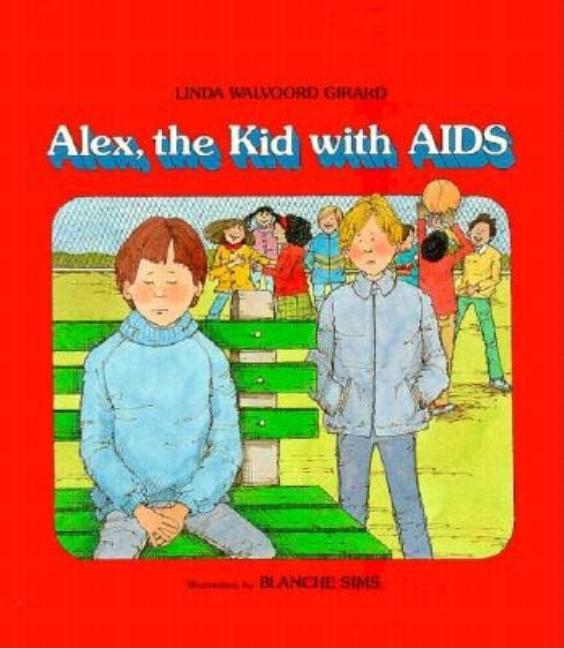 Alex, the Kid with AIDS
