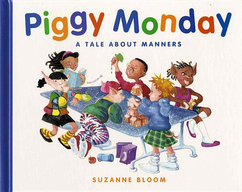 Piggy Monday: A Tale about Manners