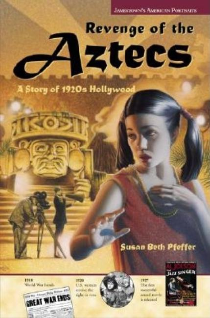 Revenge of the Aztecs: A Story of 1920s Hollywood