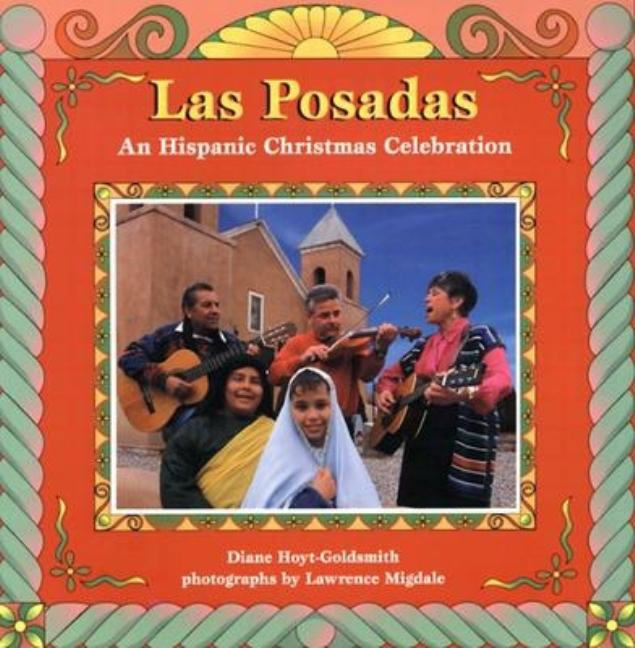 Las Posadas: An Hispanic Christmas Celebration
