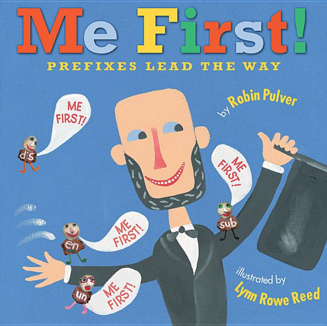Me First!: Prefixes Lead the Way