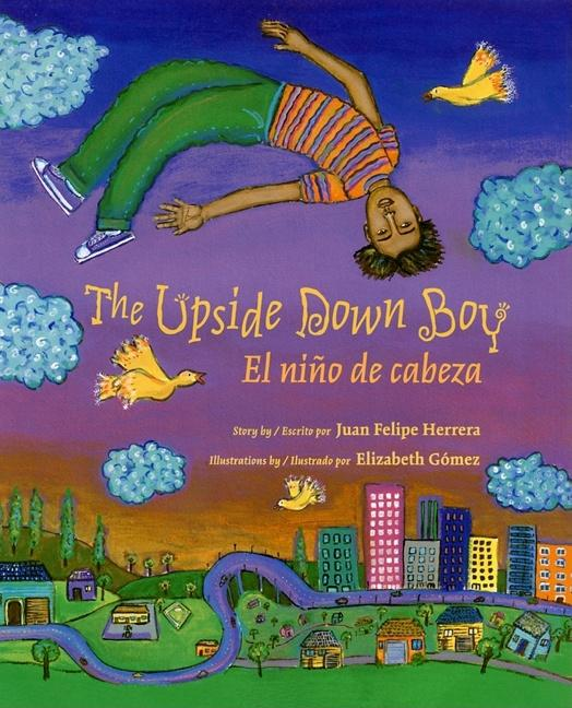 Upside Down Boy, The / El niño de cabeza