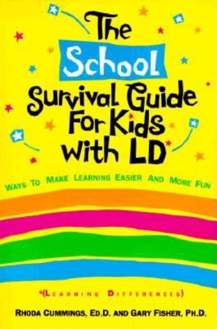The School Survival Guide for Kids with LD