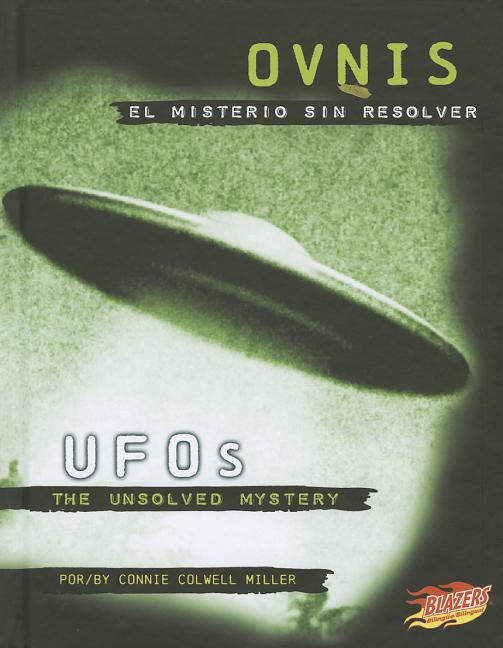 Ovnis: El misterio sin resolver / UFOs: The Unsolved Mystery