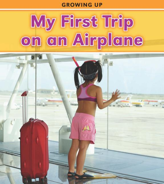 My First Trip on an Airplane