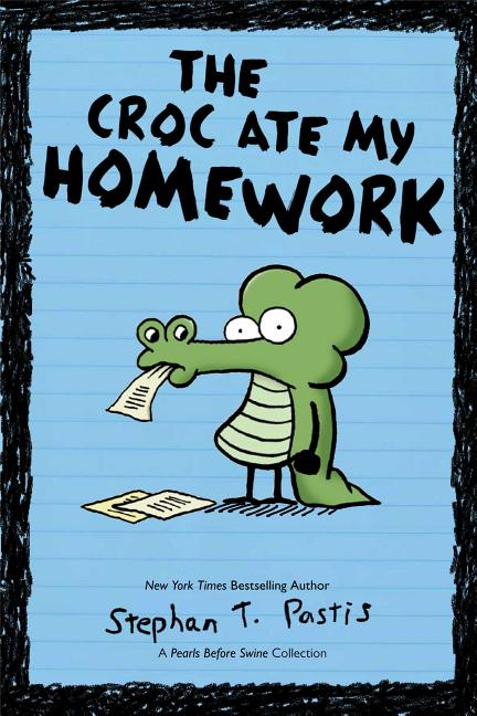 The Croc Ate My Homework