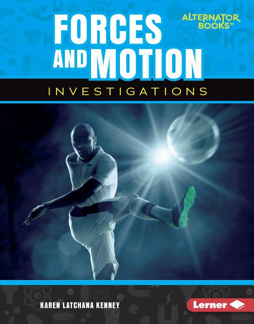 Forces and Motion Investigations