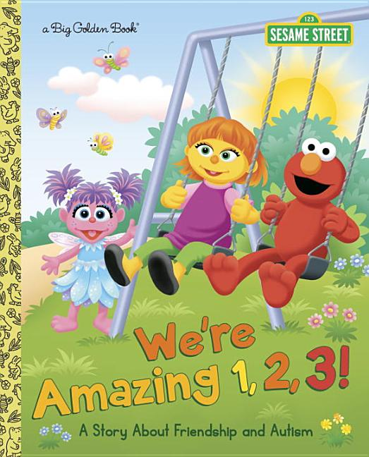 We're Amazing 1,2,3!: A Story about Friendship and Autism