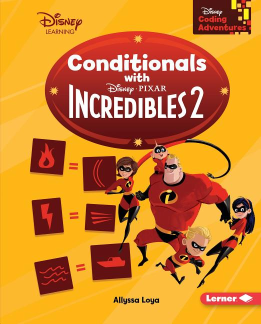 Conditionals with Incredibles 2