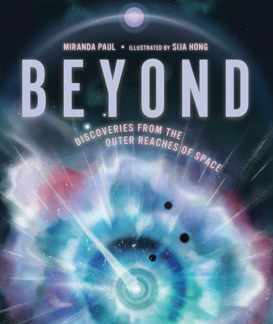 Beyond: Discoveries from the Outer Reaches of Space