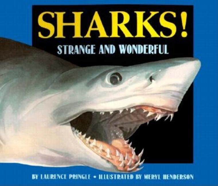 Sharks!: Strange and Wonderful