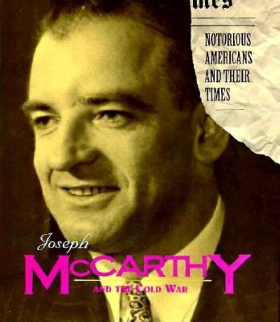 Joseph McCarthy and the Cold War