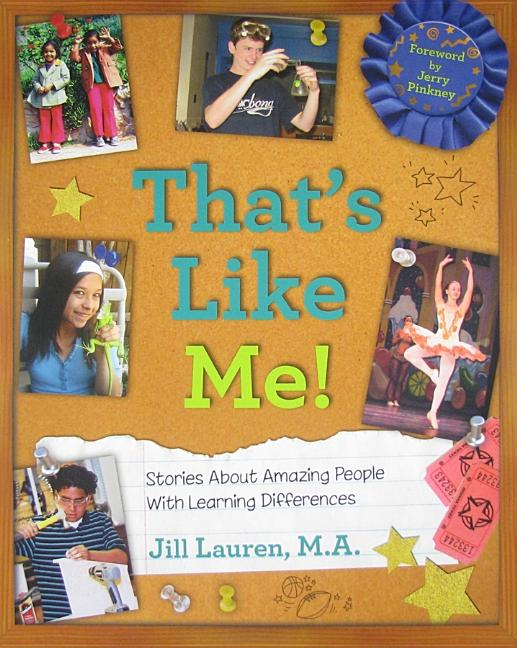 That's Like Me!: Stories about Amazing People with Learning Differences