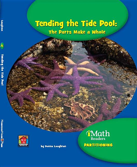 Tending the Tide Pool: The Parts Make a Whole