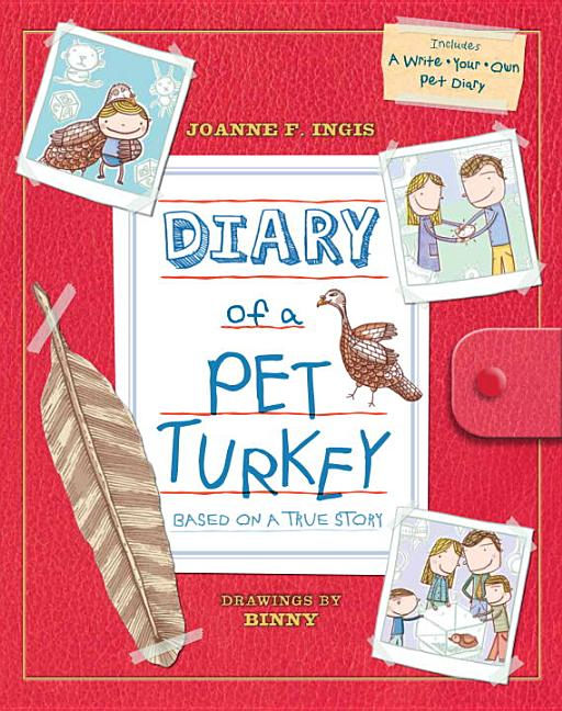Diary of a Pet Turkey