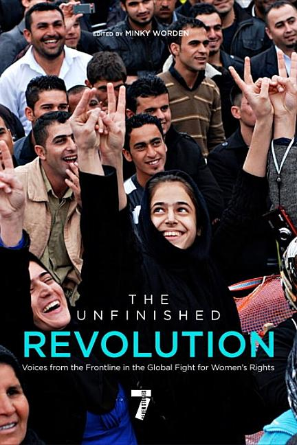 Unfinished Revolution: Voices from the Global Fight for Women's Rights