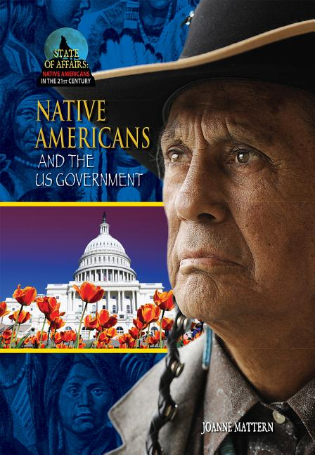 Native Americans and the U.S. Government